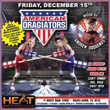 FRIDAY, DECEMBER 15TH: AMERICAN DRAGIATORS!!
