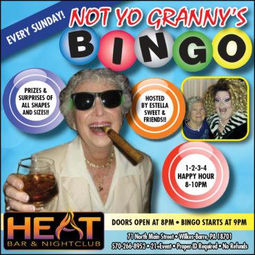 "Sundays: ""Not Yo Granny's Bingo""!!"