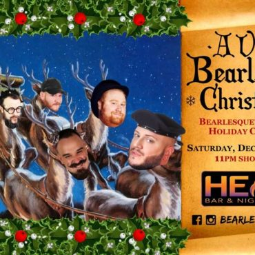 SATURDAY, DECEMBER 16th: A very Bearlesque Christmas!!