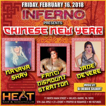 FRIDAY, FEBRUARY 16th: INFERNO PRESENTS : CHINESE NEW YEAR!!